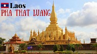 That Luang – Có một Thạt Luông đầy mê hoặc